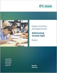 Equity, Inclusion, and Opportunity: Addressing Success Gaps, Indicators of Success Rubric