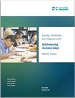 Equity, Inclusion, and Opportunity: Addressing Success Gaps, White Paper