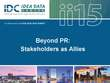 Beyond PR: Stakeholders as Allies