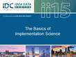 The Basics of Implementation Science