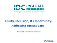 Equity, Inclusion, & Opportunity: Addressing Success Gaps
