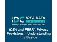 IDEA and FERPA - Understanding the Basics