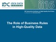 The Role of Business Rules in High-Quality Data