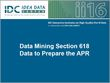 Data Mining Section 618 Data to Prepare the APR