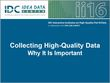 Collecting High-Quality Data: Why It Is Important