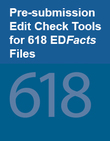 Pre-submission Edit Check Tools for IDEA 618 Part B Personnel, Exiting, and Discipline  EDFacts Files